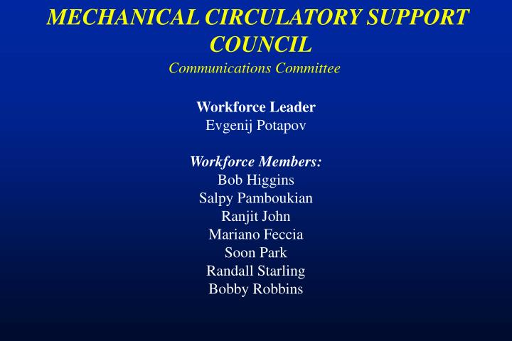 MECHANICAL CIRCULATORY SUPPORT