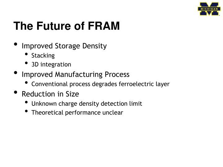 The Future of FRAM