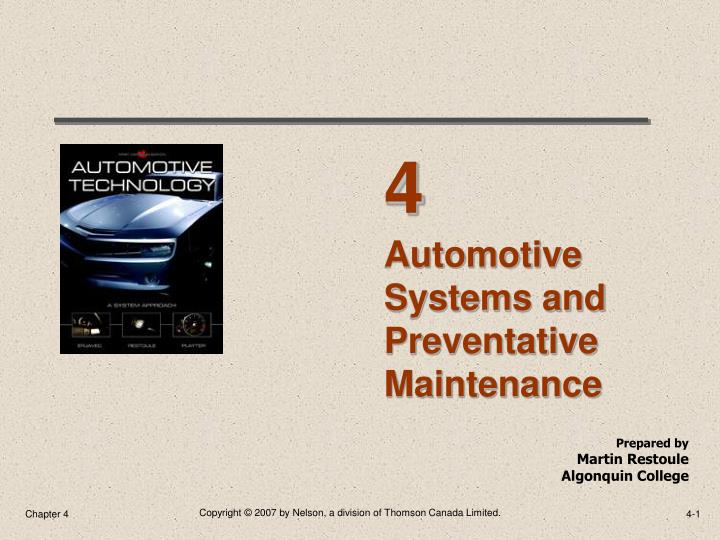 Automotive systems and preventative maintenance
