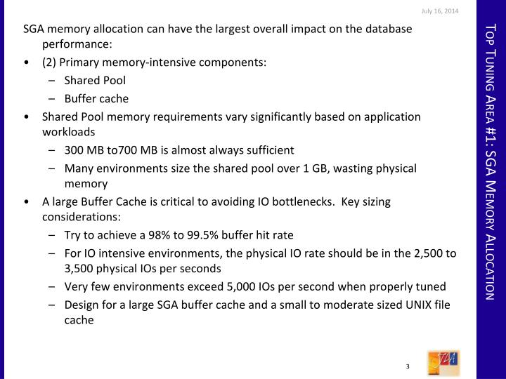 SGA memory allocation can have the largest overall impact on the database performance: