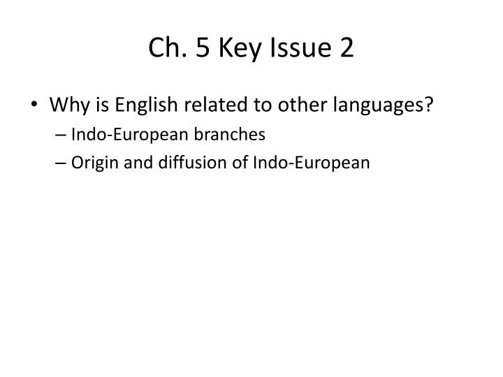 Ch 5 key issue 2