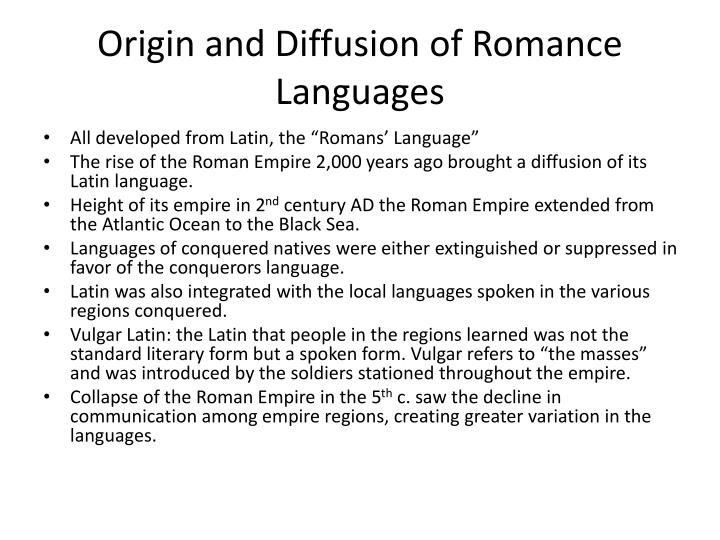 Origin and Diffusion of Romance Languages