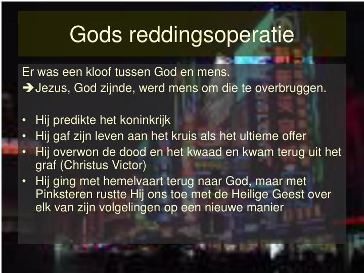 Gods reddingsoperatie