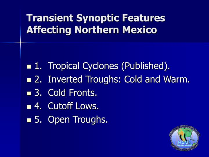 Transient Synoptic Features Affecting Northern Mexico