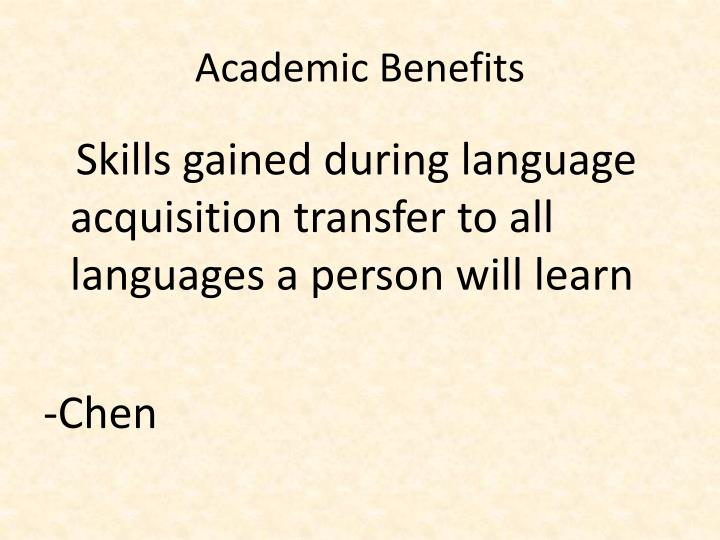 Academic Benefits