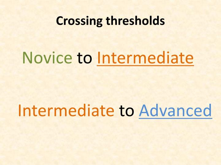 Crossing thresholds