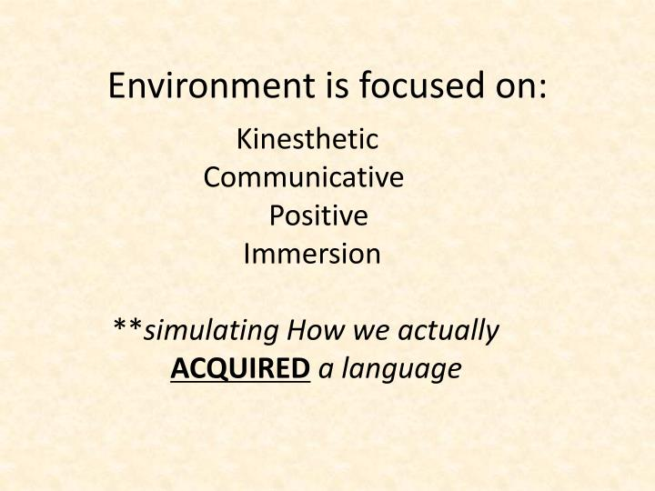 Environment is focused on: