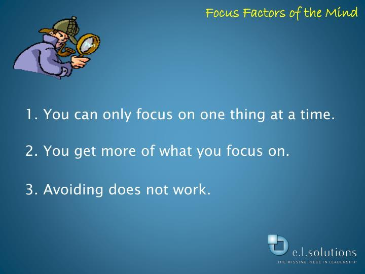 Focus Factors of the Mind