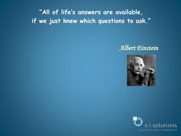 """All of life's answers are available,"