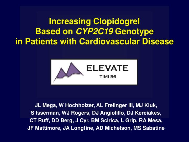 Increasing clopidogrel based on cyp2c19 genotype in patients with cardiovascular disease