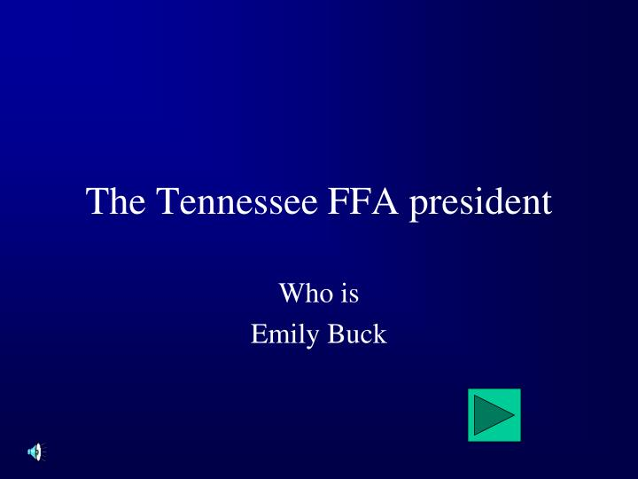 The Tennessee FFA president