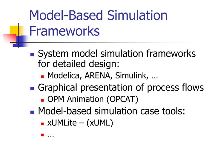 Model-Based Simulation Frameworks