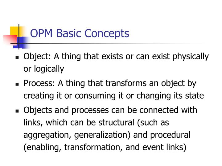 OPM Basic Concepts