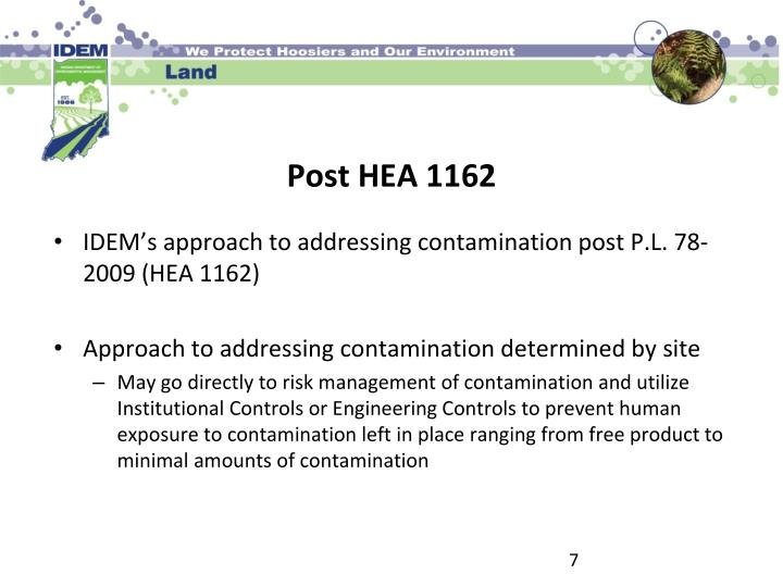 IDEM's approach to addressing contamination post P.L. 78-2009 (HEA 1162)