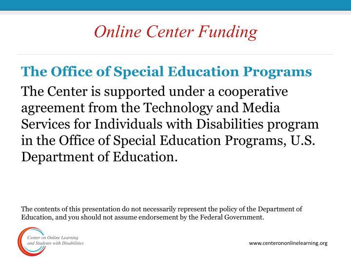 Online Center Funding