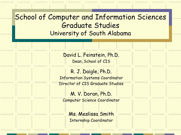 School of computer and information sciences graduate studies university of south alabama
