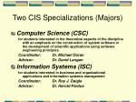 two cis specializations majors