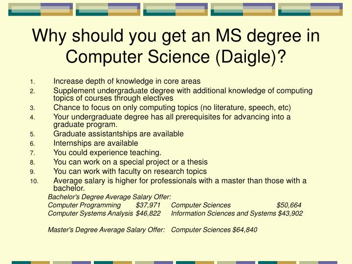 Why should you get an MS degree in Computer Science (Daigle)?