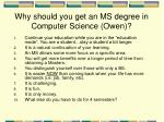why should you get an ms degree in computer science owen