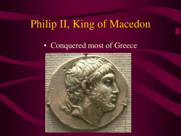 Philip II, King of Macedon