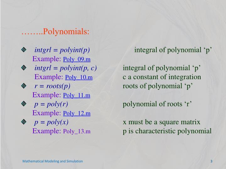 ……..Polynomials: