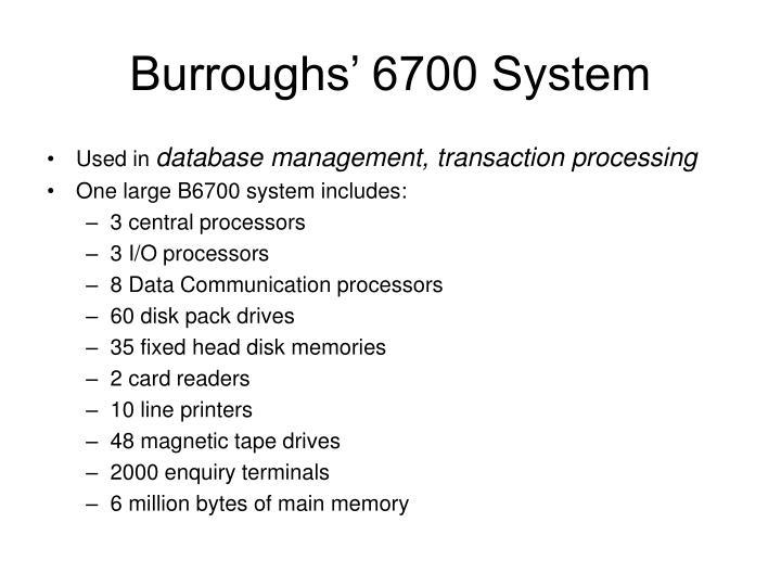Burroughs' 6700 System