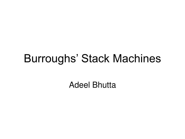 burroughs stack machines