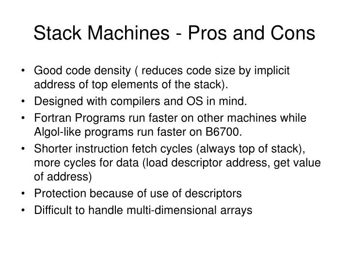 Stack Machines - Pros and Cons