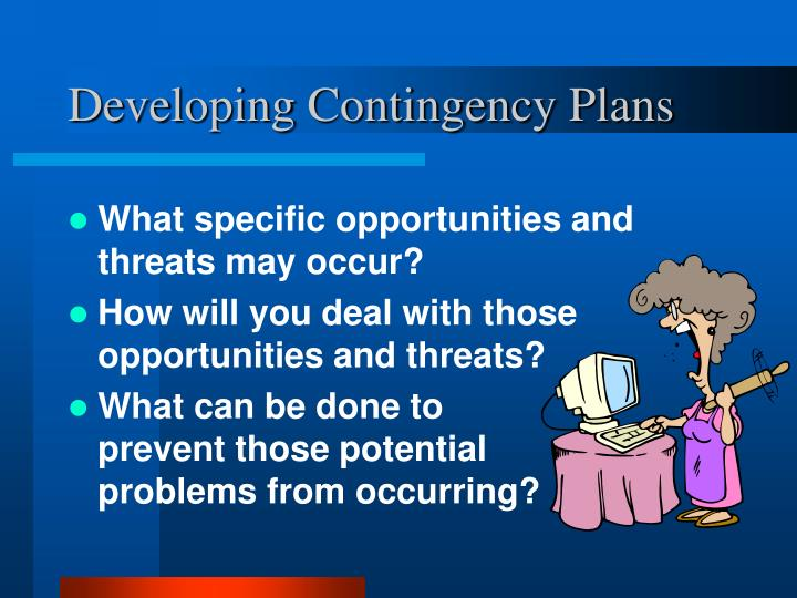 Developing Contingency Plans