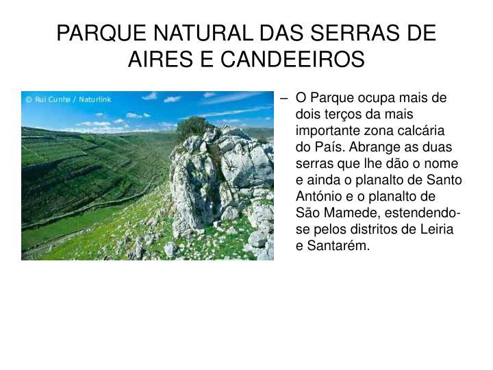 PARQUE NATURAL DAS SERRAS DE AIRES E CANDEEIROS