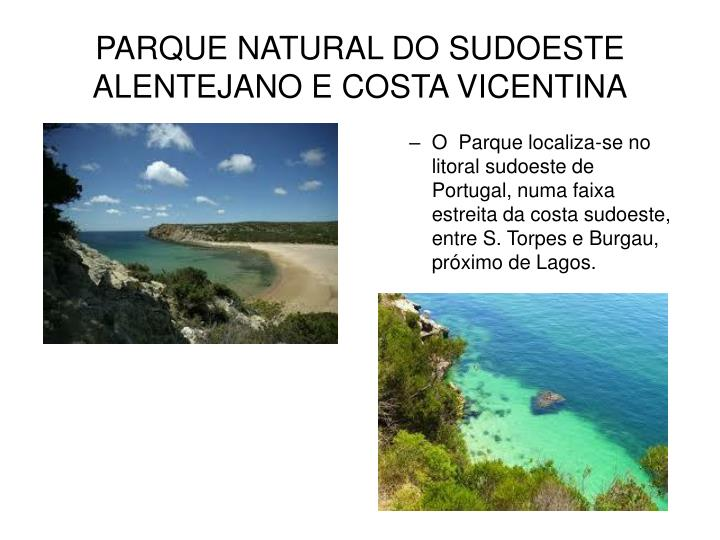 PARQUE NATURAL DO SUDOESTE ALENTEJANO E COSTA VICENTINA