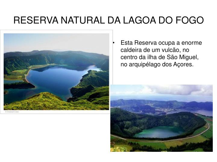 RESERVA NATURAL DA LAGOA DO FOGO
