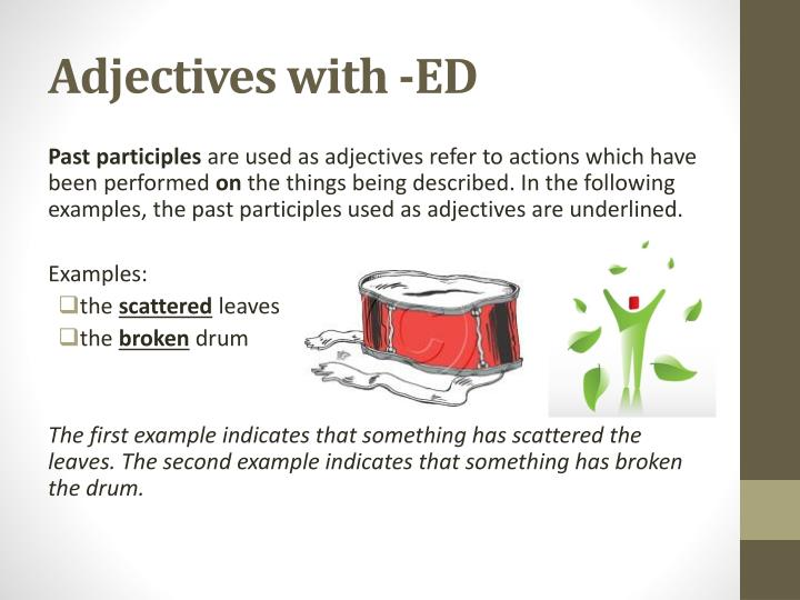 Adjectives with -ED