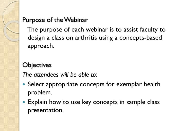 Purpose of the Webinar