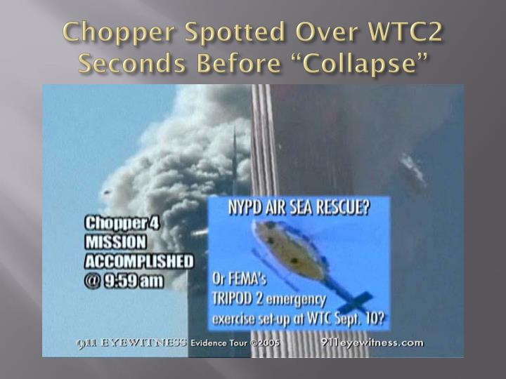 "Chopper Spotted Over WTC2 Seconds Before ""Collapse"""