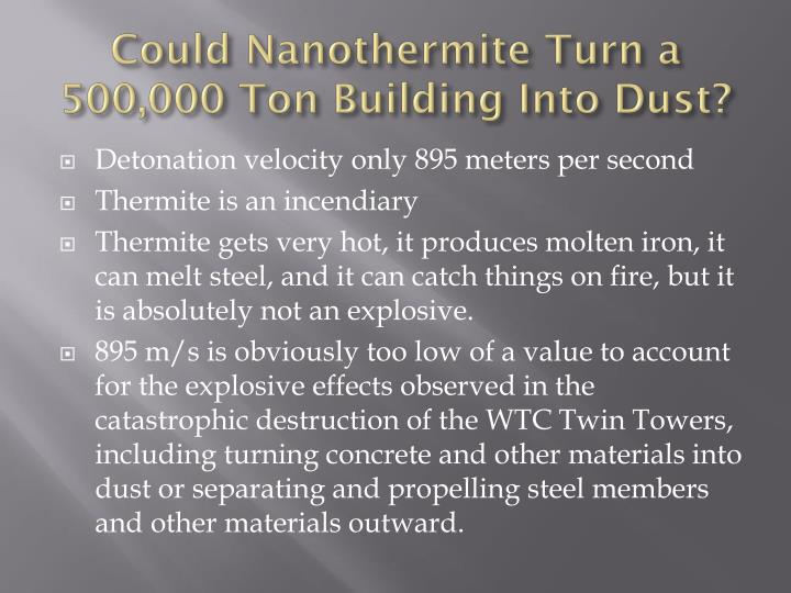 Could Nanothermite Turn a 500,000 Ton Building Into Dust?