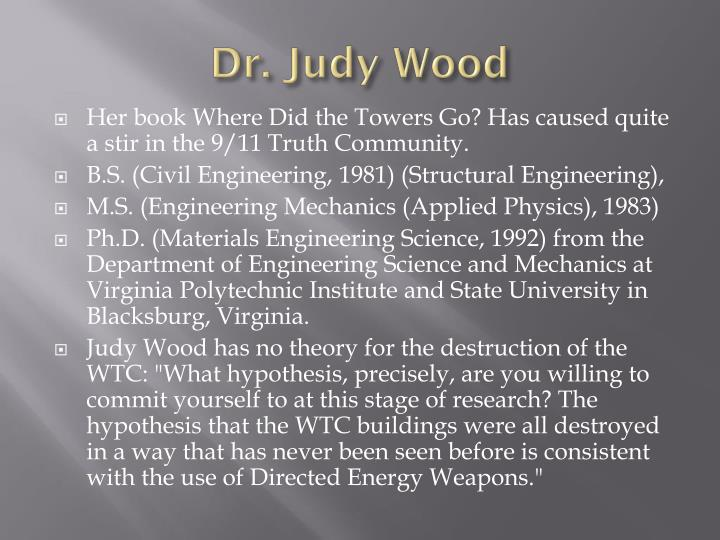 Dr. Judy Wood