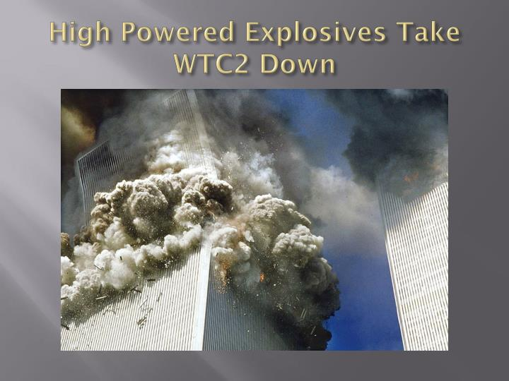 High Powered Explosives Take WTC2 Down