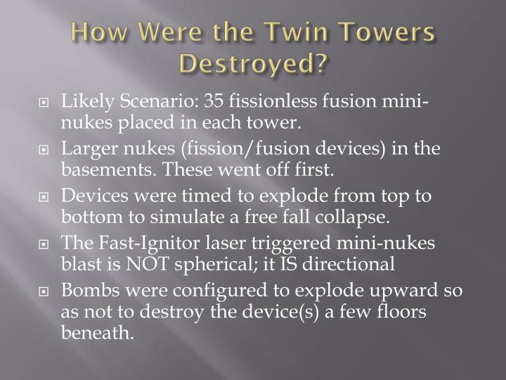 How Were the Twin Towers Destroyed?