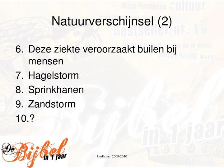 Natuurverschijnsel (2)