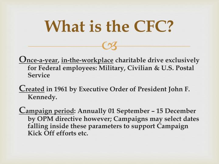 What is the CFC?
