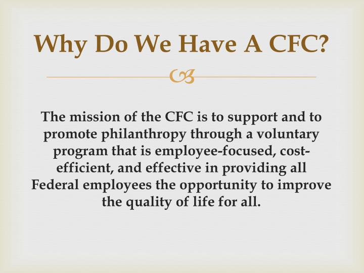 Why Do We Have A CFC?