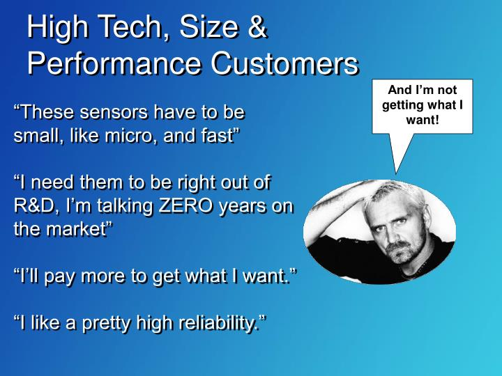 High Tech, Size & Performance Customers
