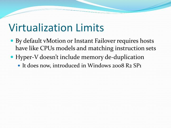Virtualization Limits