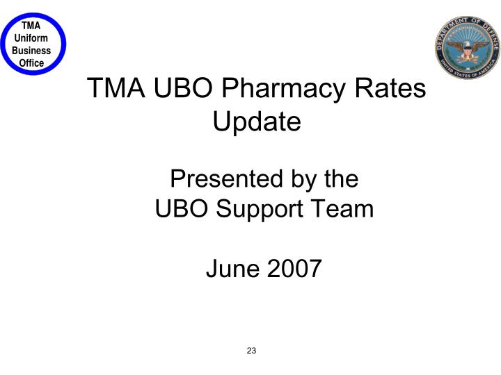 TMA UBO Pharmacy Rates Update