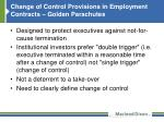 change of control provisions in employment contracts golden parachutes