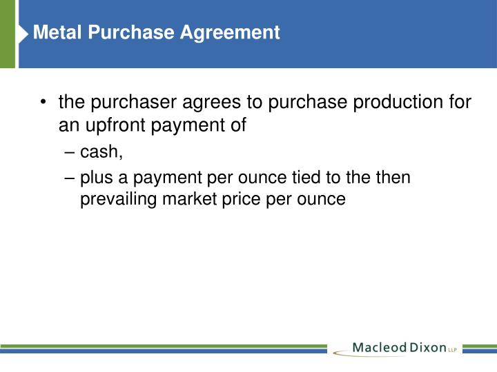 Metal Purchase Agreement