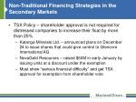 non traditional financing strategies in the secondary markets