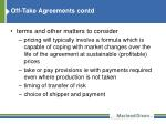 off take agreements contd