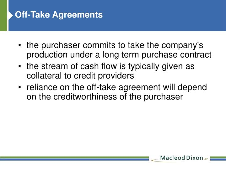 Off-Take Agreements